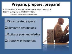 Prepare, prepare, prepare!
